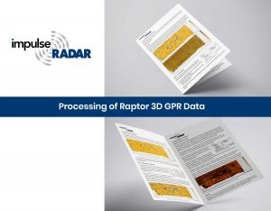 Processing of Raptor 3D GPR Data